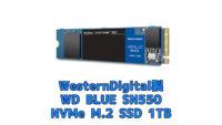 M.2 SSD SN550 WDS100T2B0C 購入レビューと発熱(冷却)対策
